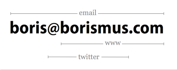 Minimal business card design boris smus in my case my email address contains all relevant info except the phone number which i dont want to include anyway i hope that this simple idea can colourmoves Choice Image